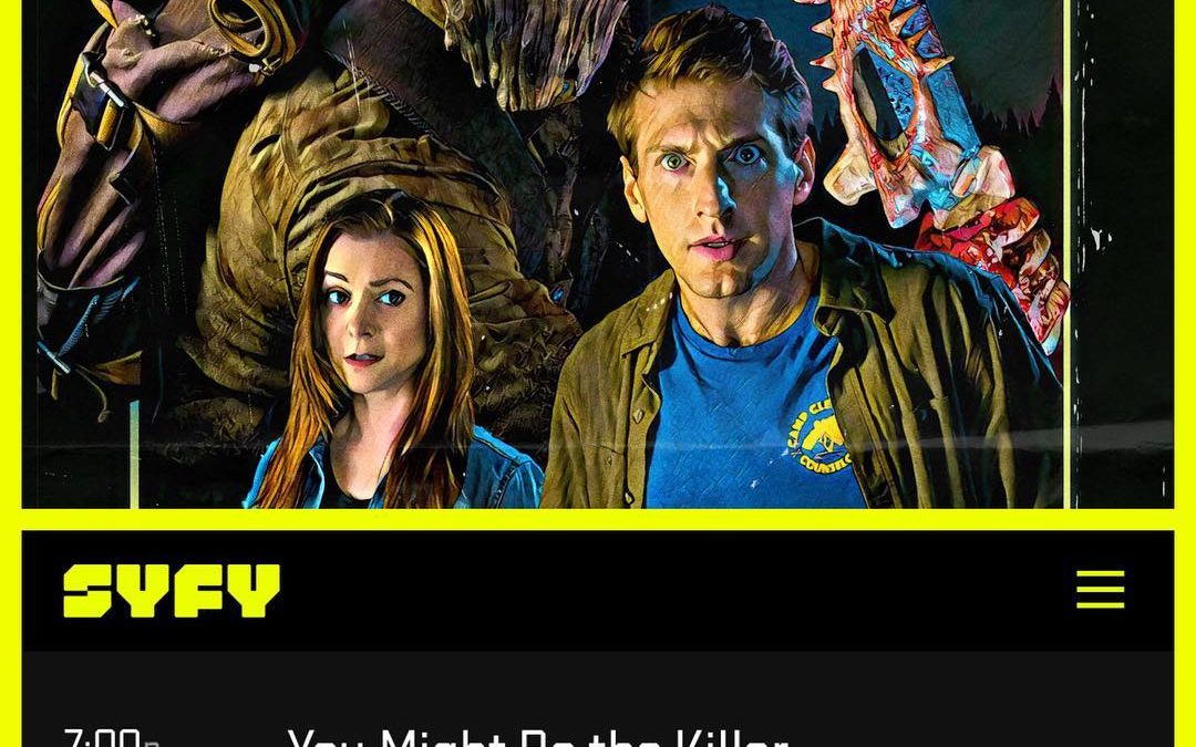 SyFy Premiere of You Might Be the Killer!